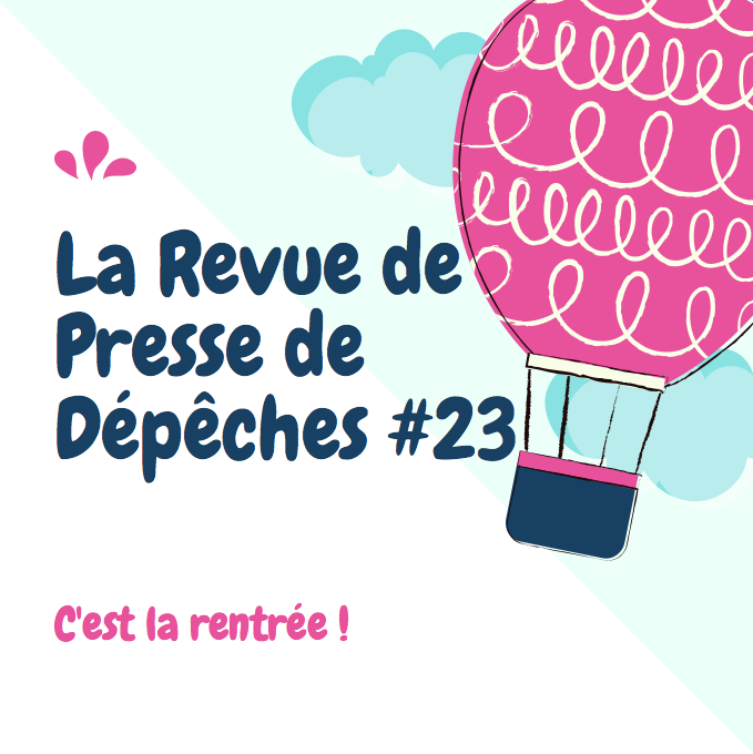 Revue De Presse Depeches